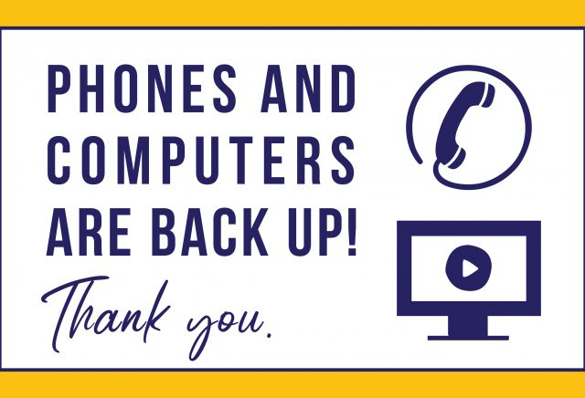 Phone lines and Computers are back up.